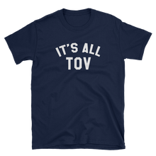 It's All Tov - Adult Shirt