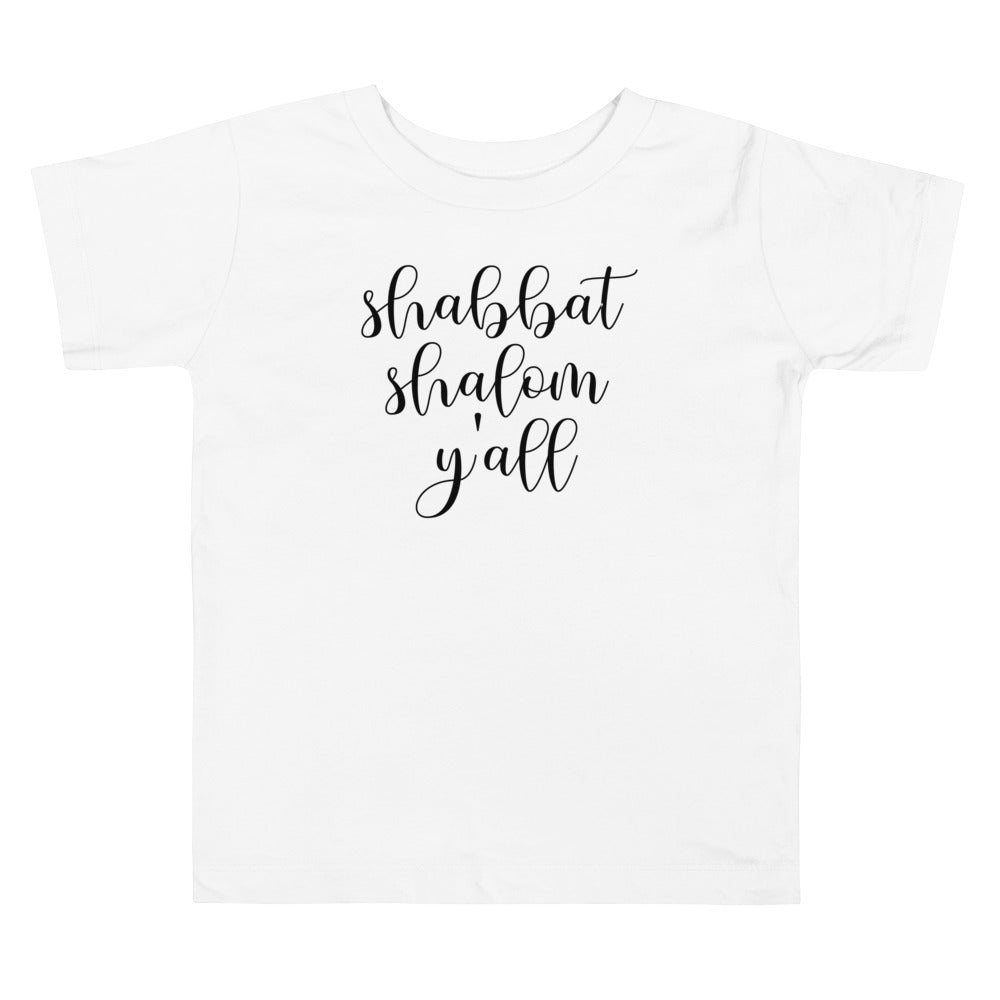 Shabbat Shalom Y'all Toddler Shirt