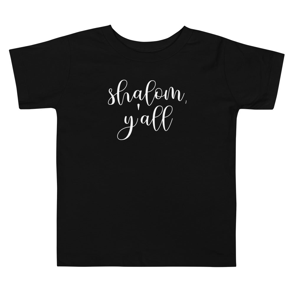 Shalom Y'all Toddler Shirt