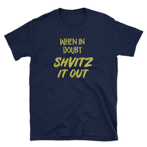 Shvitz It Out - Adult Gym Shirt