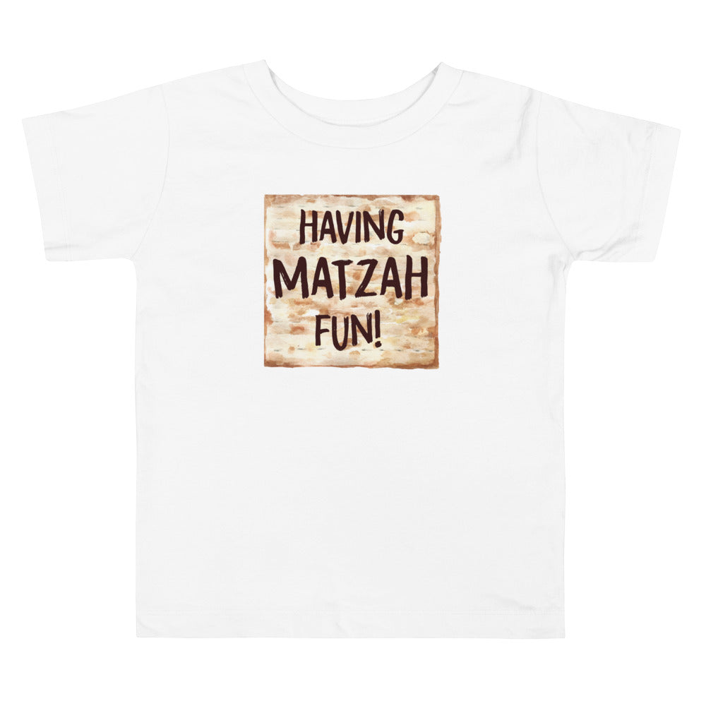 Having MATZAH Fun Toddler Passover Shirt