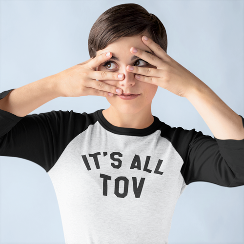 It's All Tov - Raglan Tee