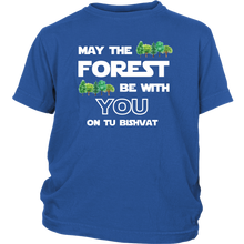 May the Forest Be With You - Tu Bishvat Kids/Youth Shirt