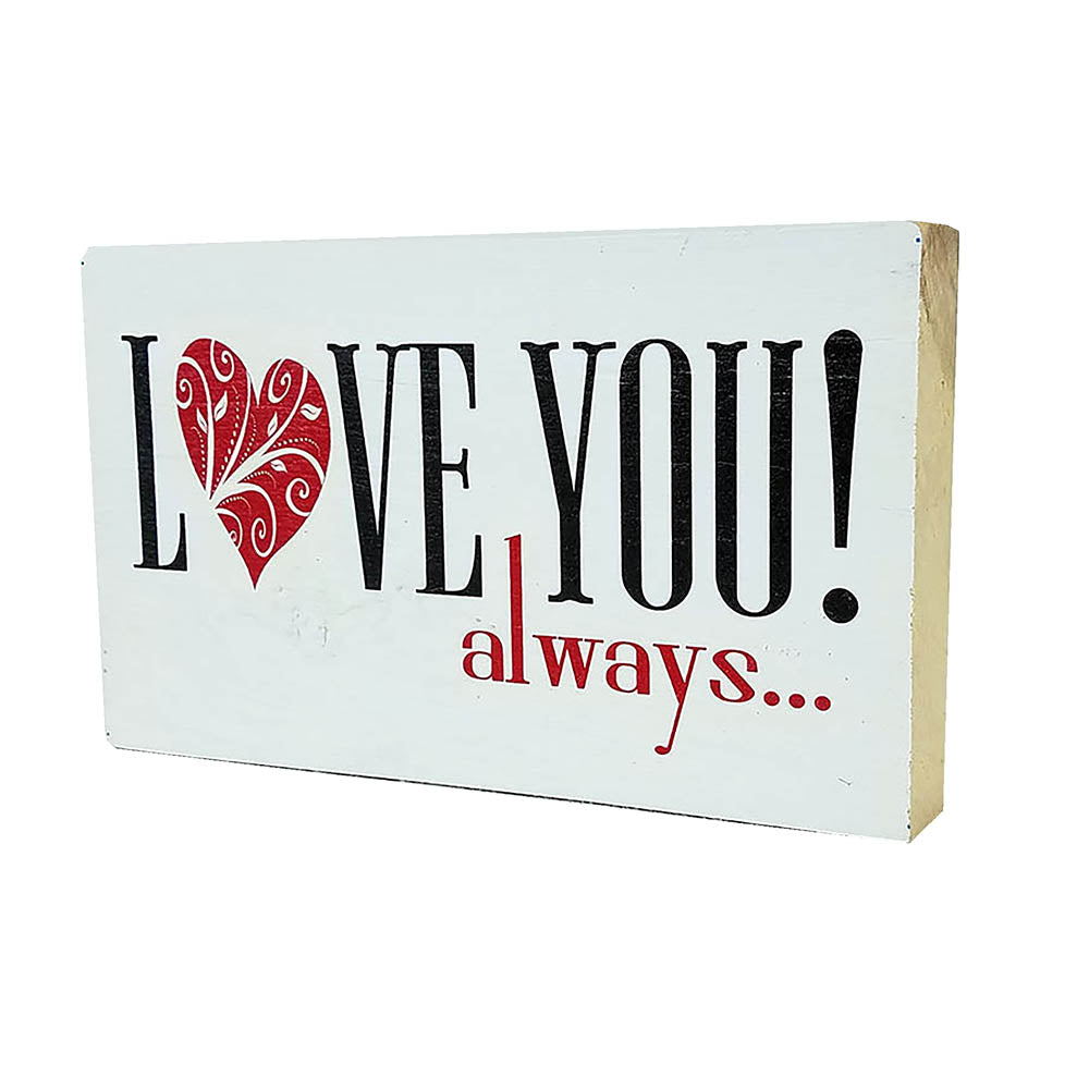 Love You Always - Down Home Products