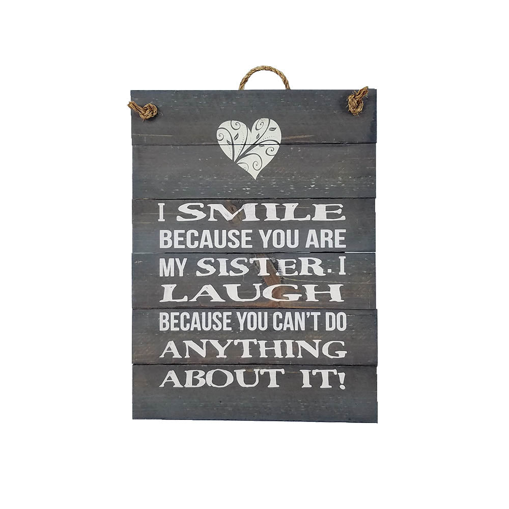 "Wall Art - ""I Smile Because"" - Down Home Products"