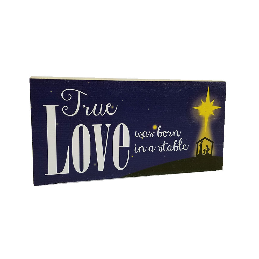"Christmas Shelf Decor - ""True Love was Born"" - Down Home Products"