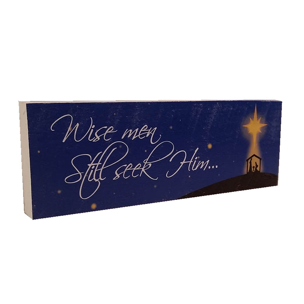 "Christmas Shelf Decor ""Wise Men Still Seek Him"" - Down Home Products"