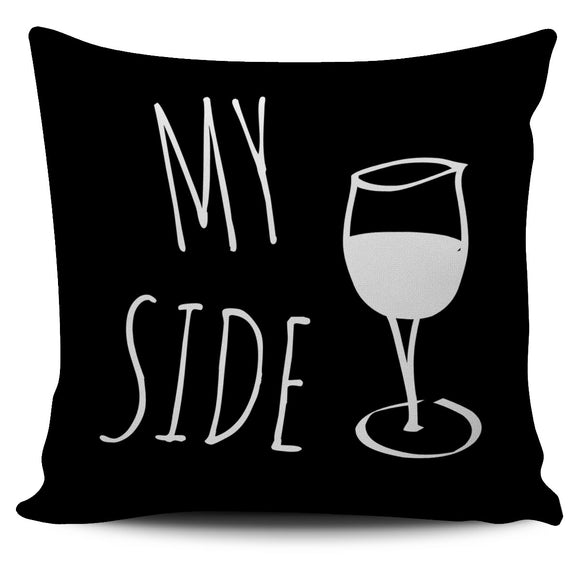Fun My Side Wine Black Pillow Cover