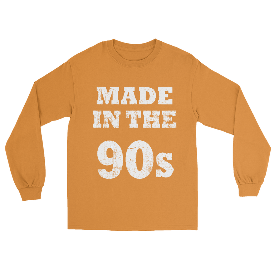 Made in the 90s Long Sleeve