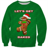 Let's Get Baked Gingerbread Man Christmas Sweatshirt