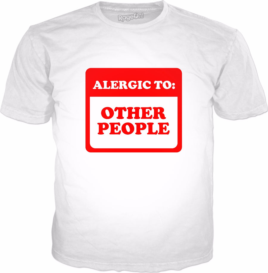Allergic To Other People T-Shirt - Funny Introvert
