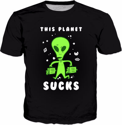 This Planet Sucks T-Shirt | Funny Alien Shirt Space Joke