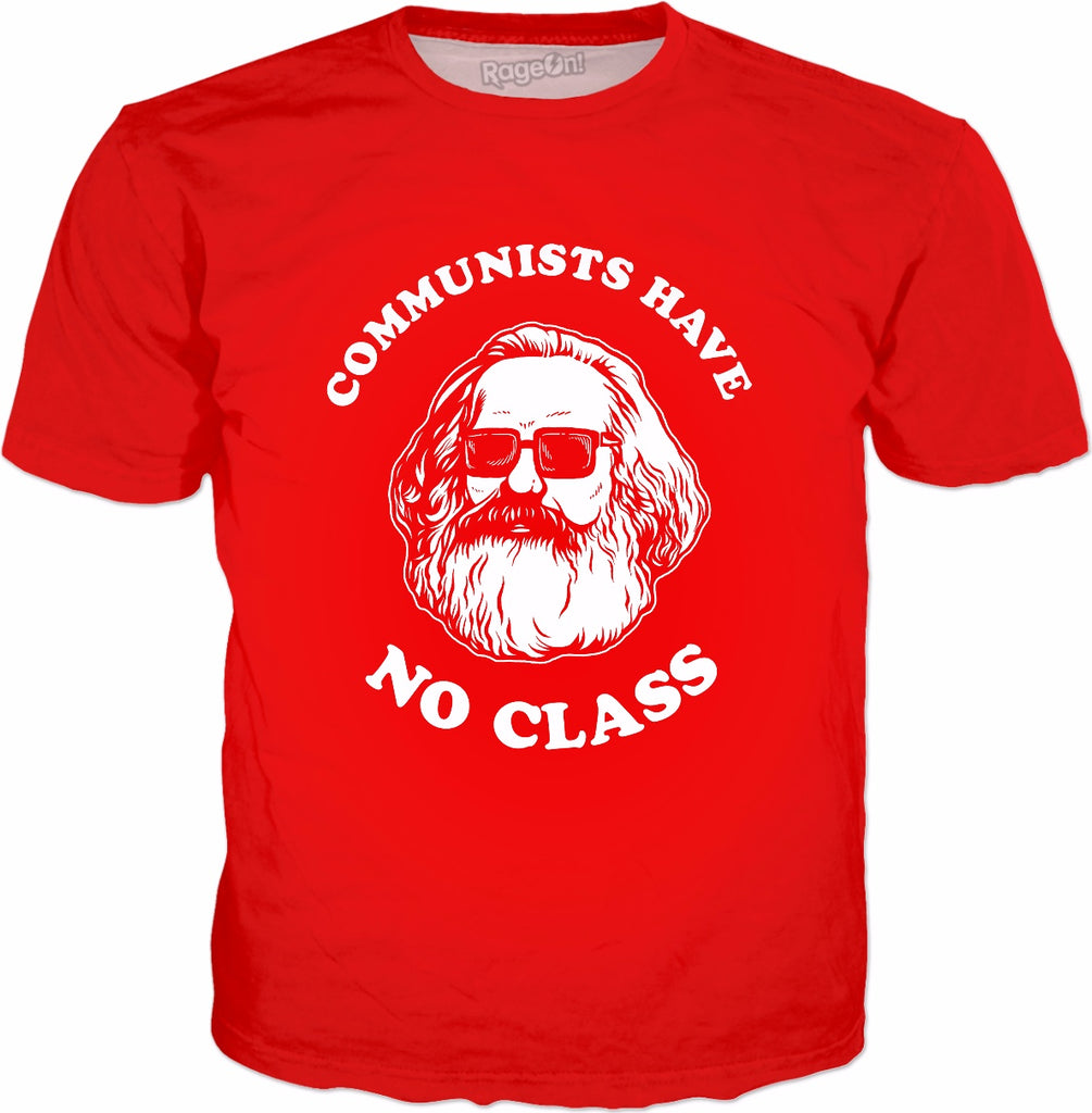 Communists Have No Class T-Shirt - Karl Marx Funny Communist