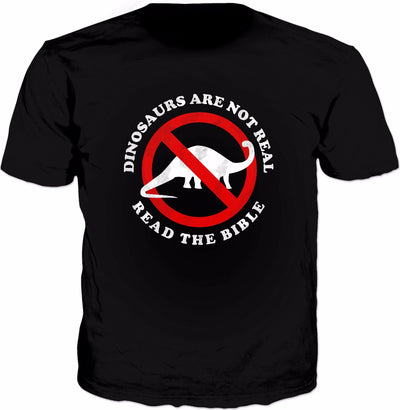 Dinosaurs Are Not Real Read The Bible T-Shirt - Funny Meme