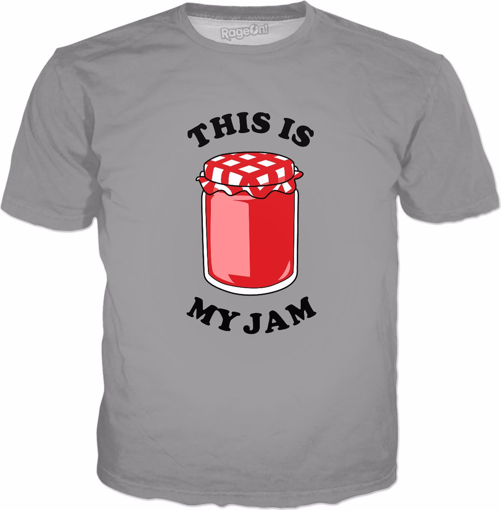 This Is My Jam T-Shirt - Funny Music Pun Jelly
