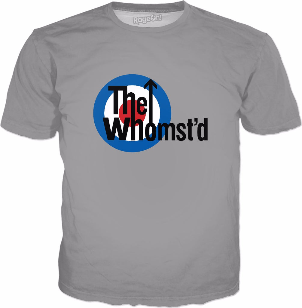 The Whomst'd T-Shirt - Whomst Funny Meme Parody