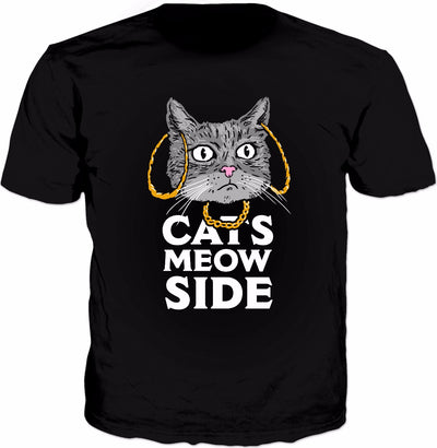Cats Meow Side T-Shirt - Cash Me Outside How Bow Dah