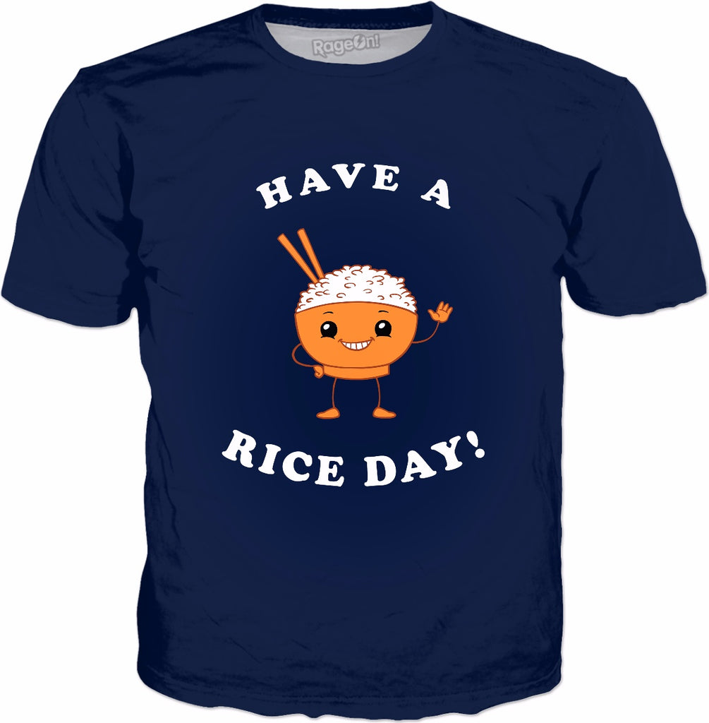 Have A Rice Day! T-Shirt - Cute Japan Noodles Asian