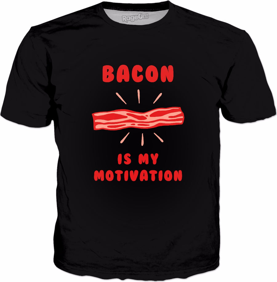 Bacon Is My Motivation T-Shirt | Funny Bacon Joke Fitness