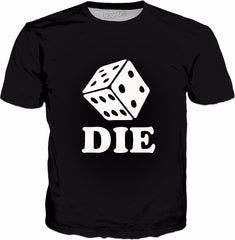 Die Dice T-Shirt - Board Games Death Funny