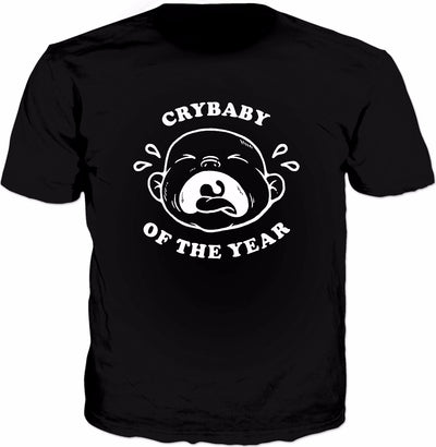 Crybaby Of The Year T-Shirt - Cool Cry Baby