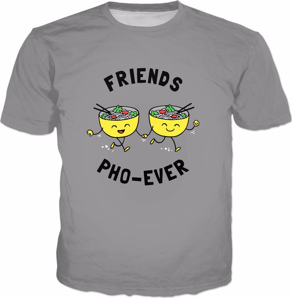 Friends Pho-Ever T-Shirt - Funny Pho Noodles Soup