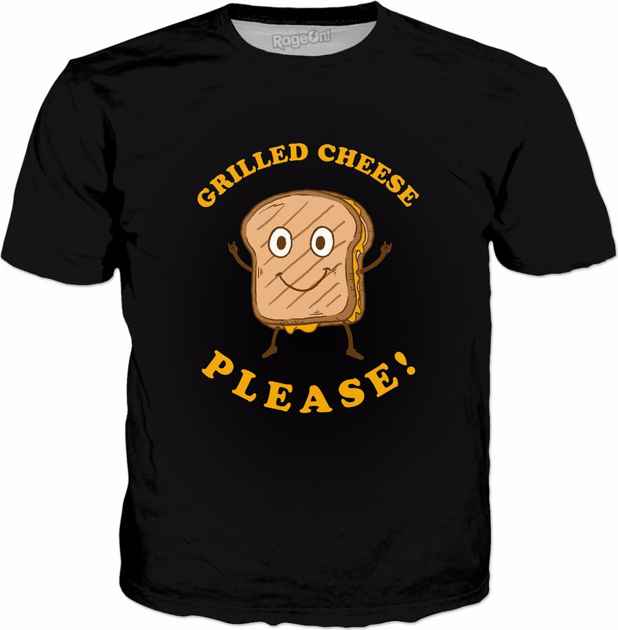 Grilled Cheese Please T-Shirt - Funny Cheese Sandwich