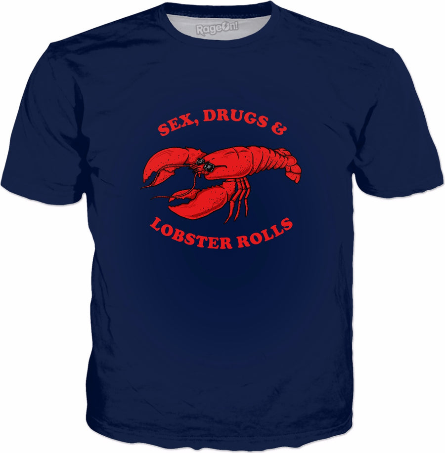 Sex, Drugs And Lobster Rolls T-Shirt - Funny Lobster Beach