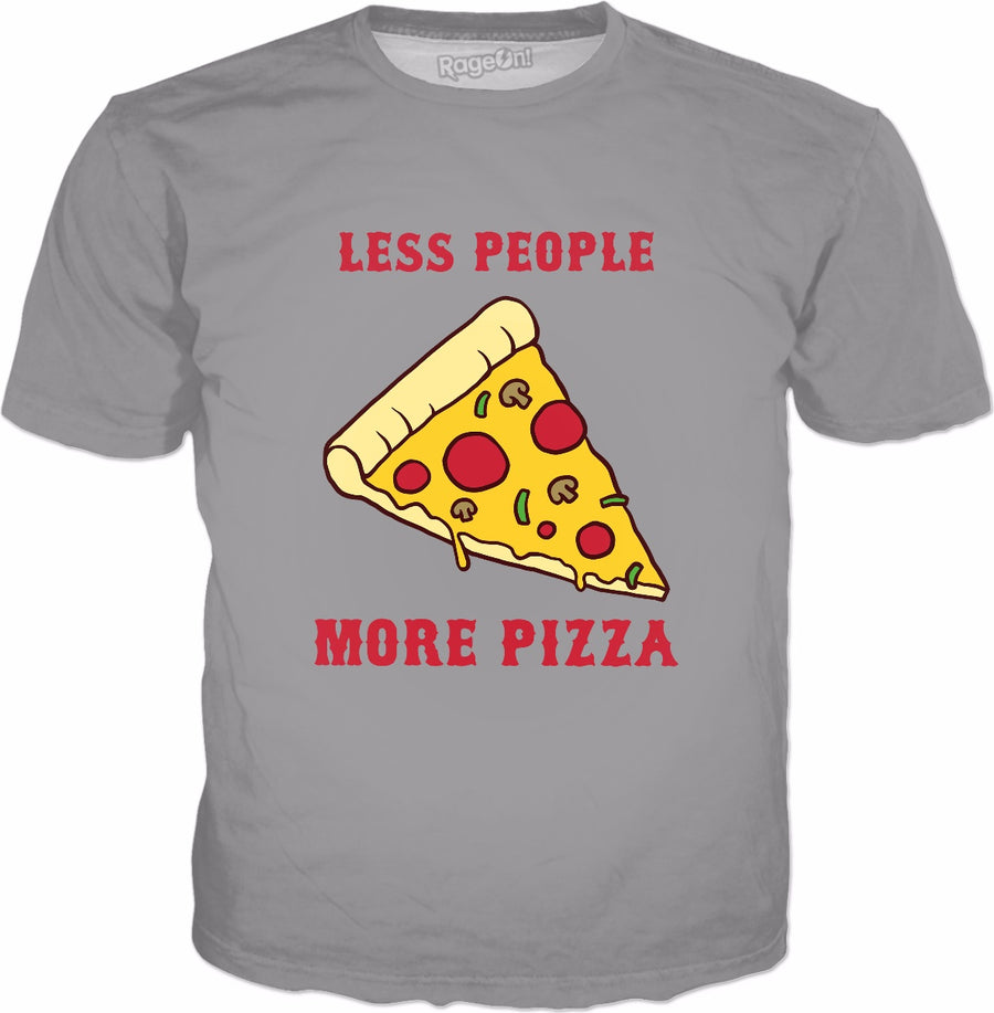 Funny Pizza T-Shirt | Less People More Pizza Sarcastic Tee