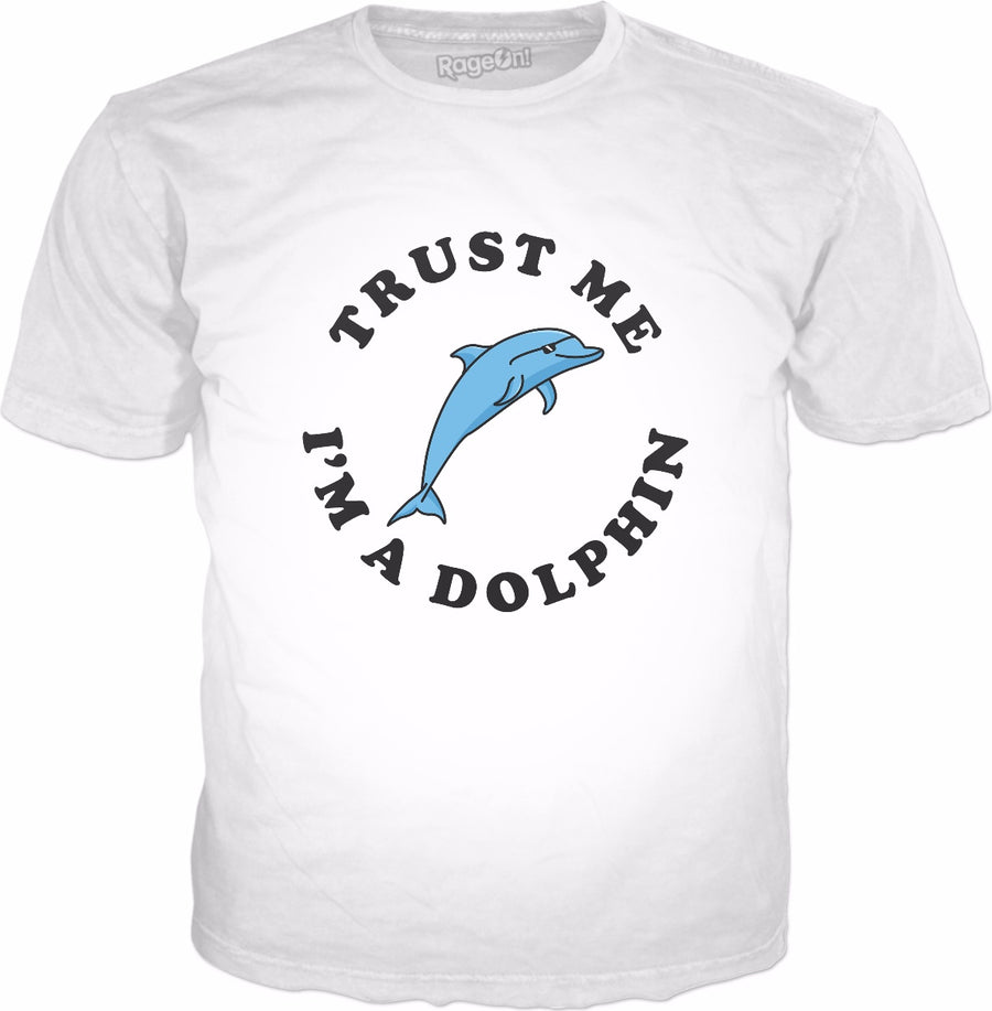 Trust Me I'm A Dolphin T-Shirt - Cool Dolphin Sunglasses