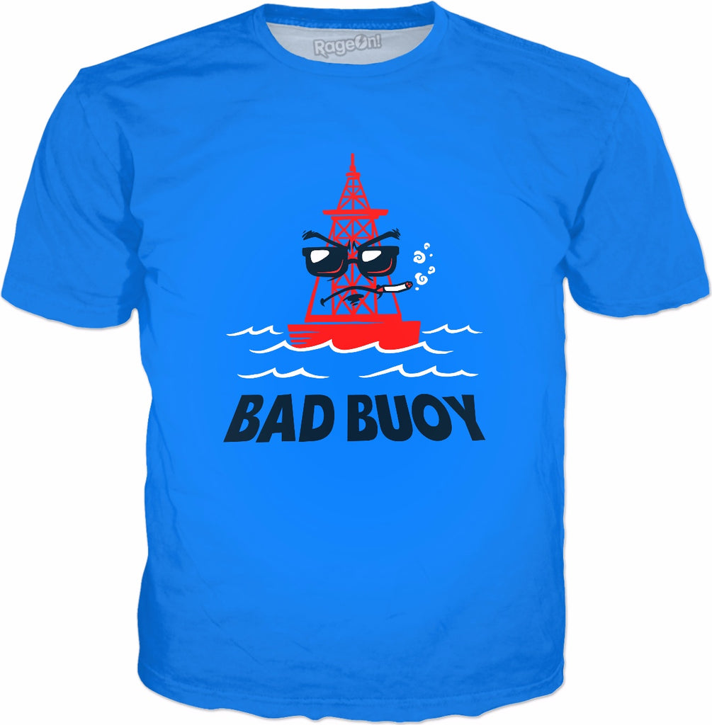 Bad Buoy T-Shirt - Funny Pun Humor Sailing