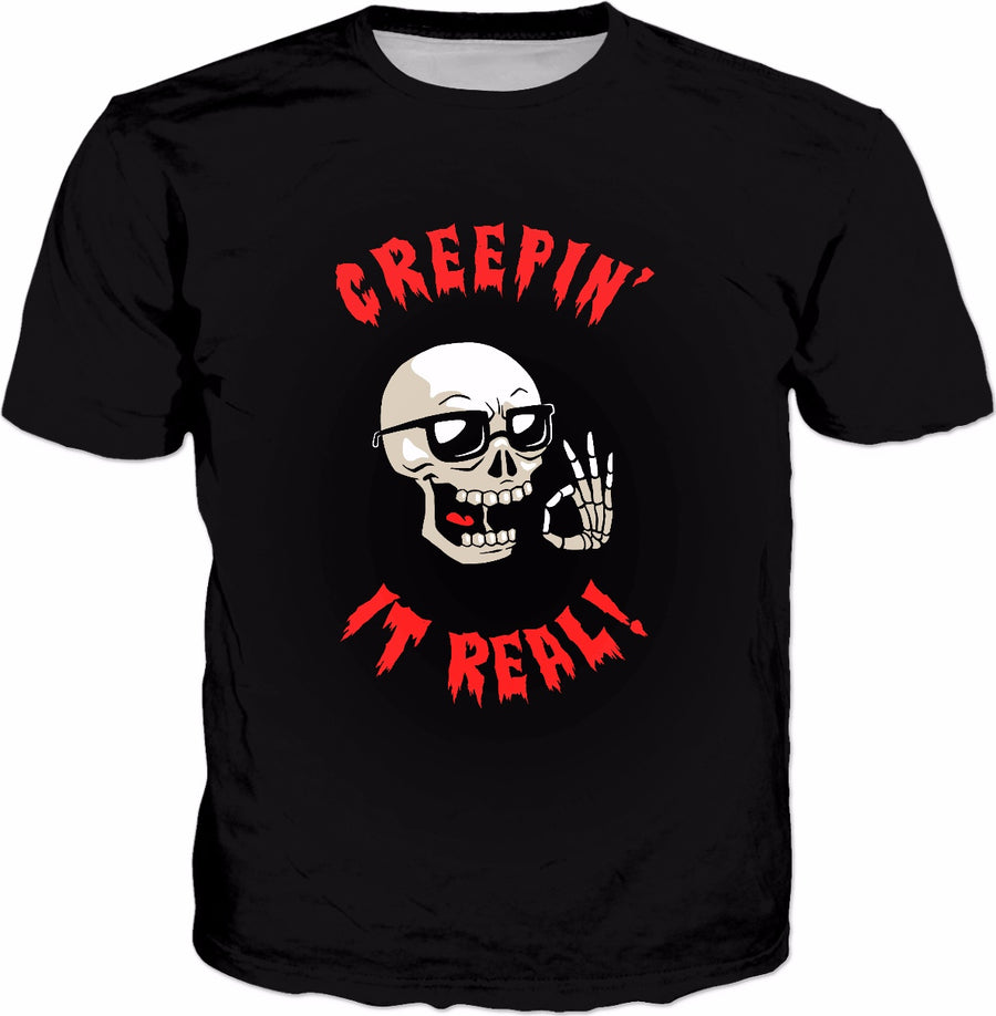 Creepin' It Real T-Shirt - Cool Halloween Funny Skeleton