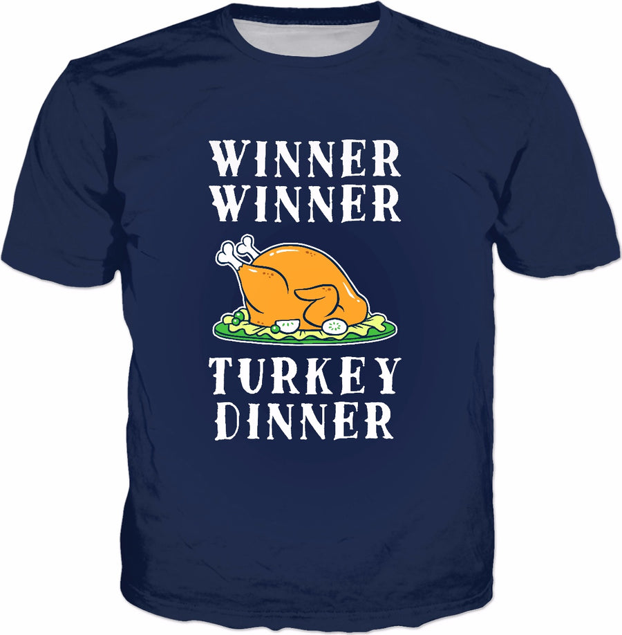 Winner Winner Turkey Dinner T-Shirt - Funny Thanksgiving Tee