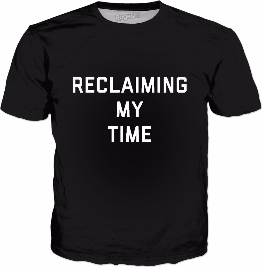 Reclaiming My Time Classic Black T-Shirt