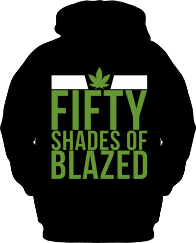 Fifty Shades of Blazed Hoodie