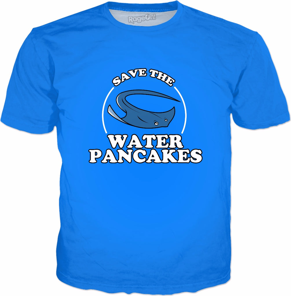 Save The Water Pancakes T-Shirt | Ray Sea Pancakes Meme Tee