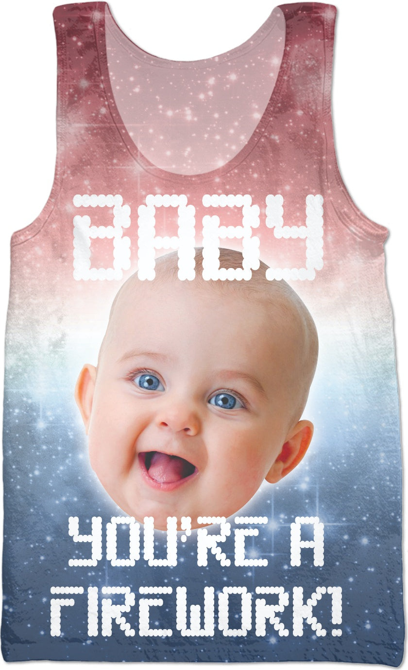 Baby You're a Firework! Tank Top