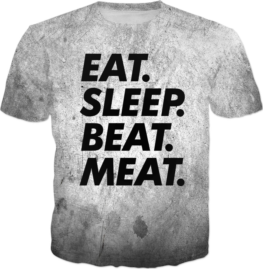 Dirty Soap's Eat Sleep Beat Meat Funny T-Shirt