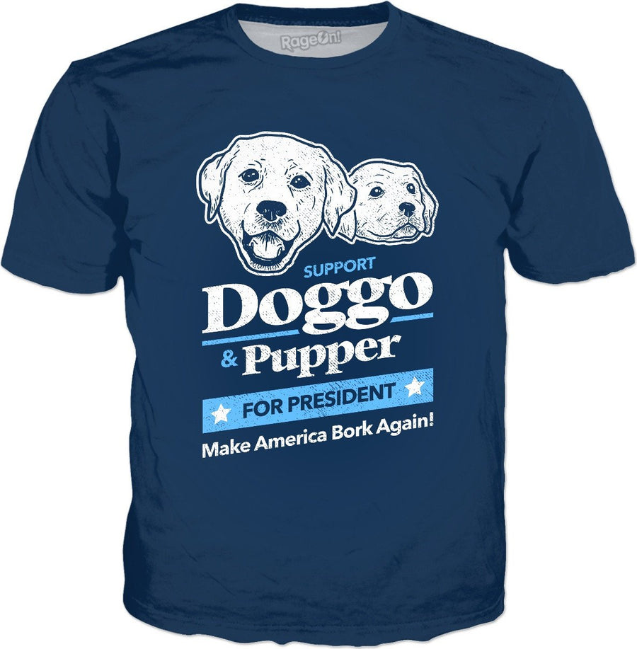 Doggo Pupper For President T-Shirt