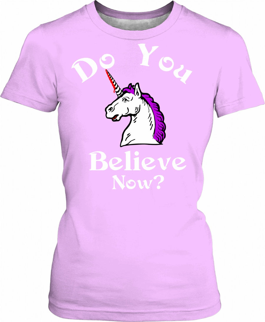 do you believe now? unicorn