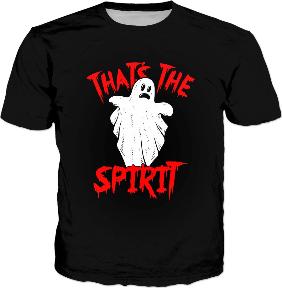 That's The Spirit T-Shirt - Funny Ghost Pun Halloween