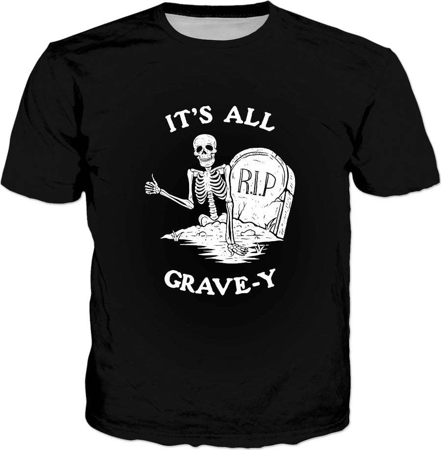 It's All Grave-y T-Shirt - Funny Skeleton Halloween Pun