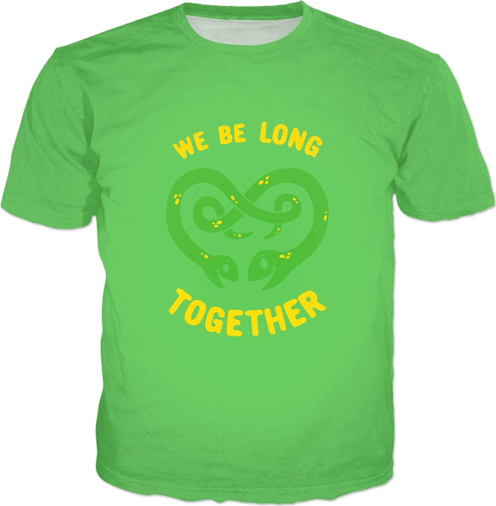 We Be Long Together T-Shirt - Snake Pun Valentines Day Funny