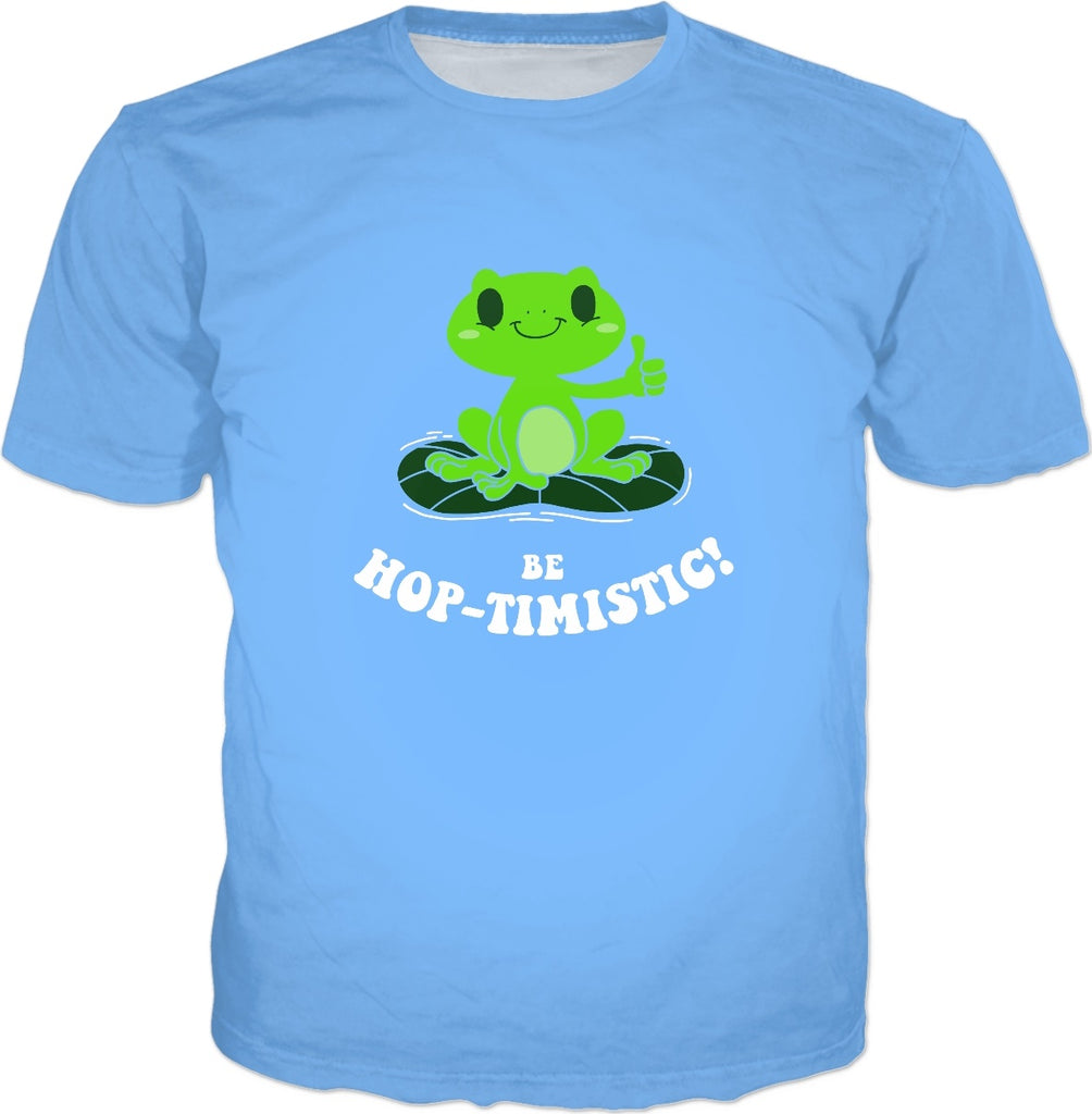 Be Hop-Timistic! T-Shirt - Cute Funny Frog Pun