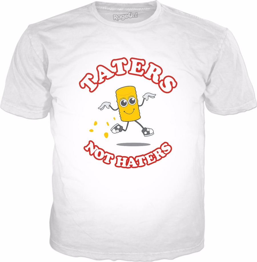 Taters Not Haters T-Shirt - Funny Potato Meme