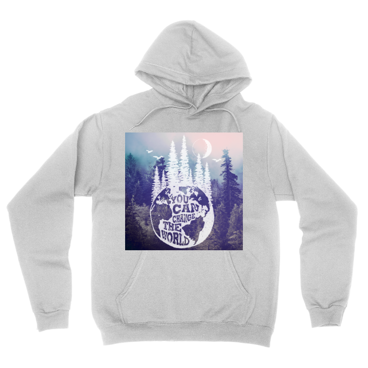 You Can Change the World Pullover Hoodie