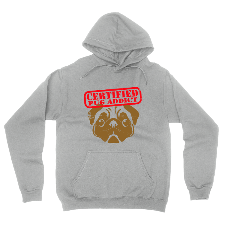 Certified Pug Addict Pullover Hoodie