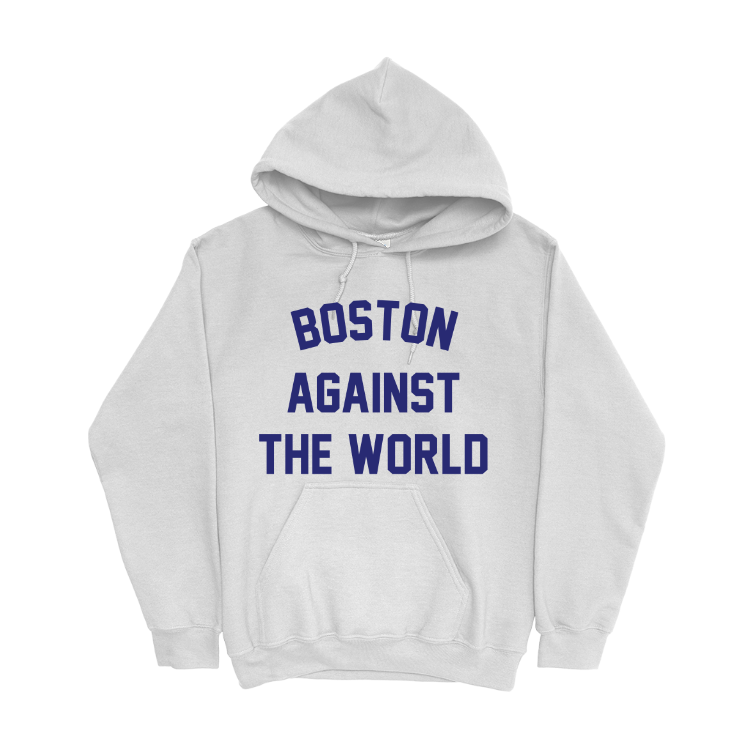 Boston Against the World Hoodie