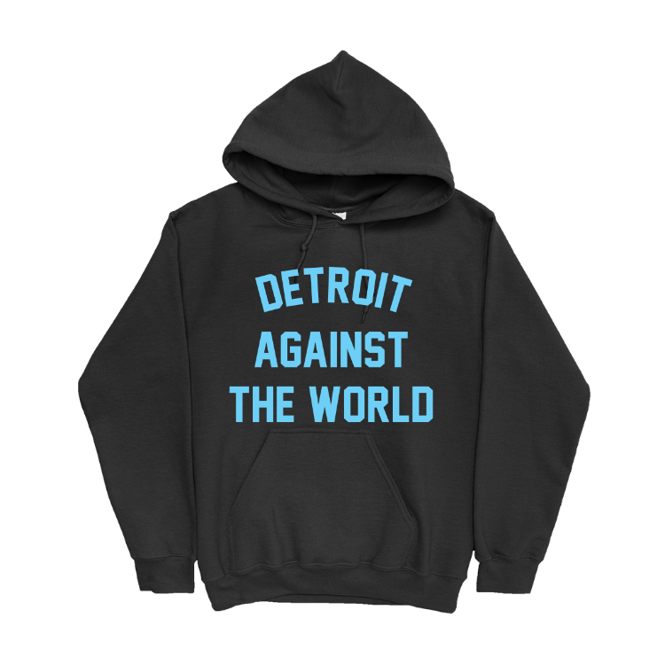 Detroit Against the World Hoodie