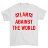 Atlanta Against the World T-Shirt